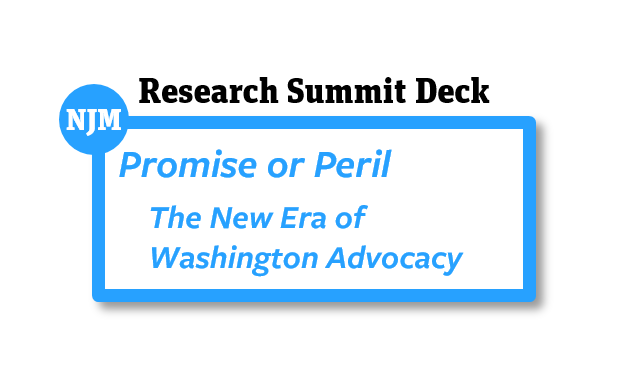 Promise or Peril - The New Era of Washington Advocacy