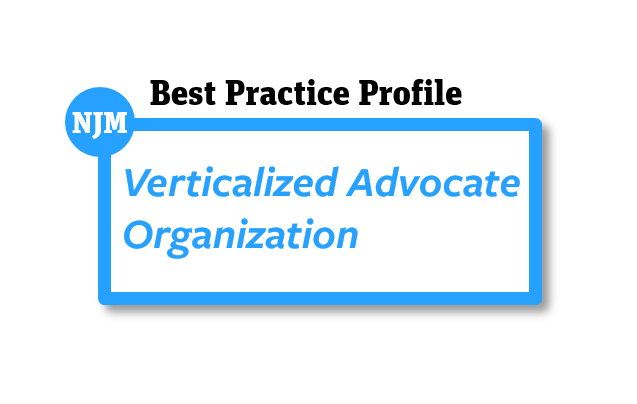 Verticalized Advocate Organization