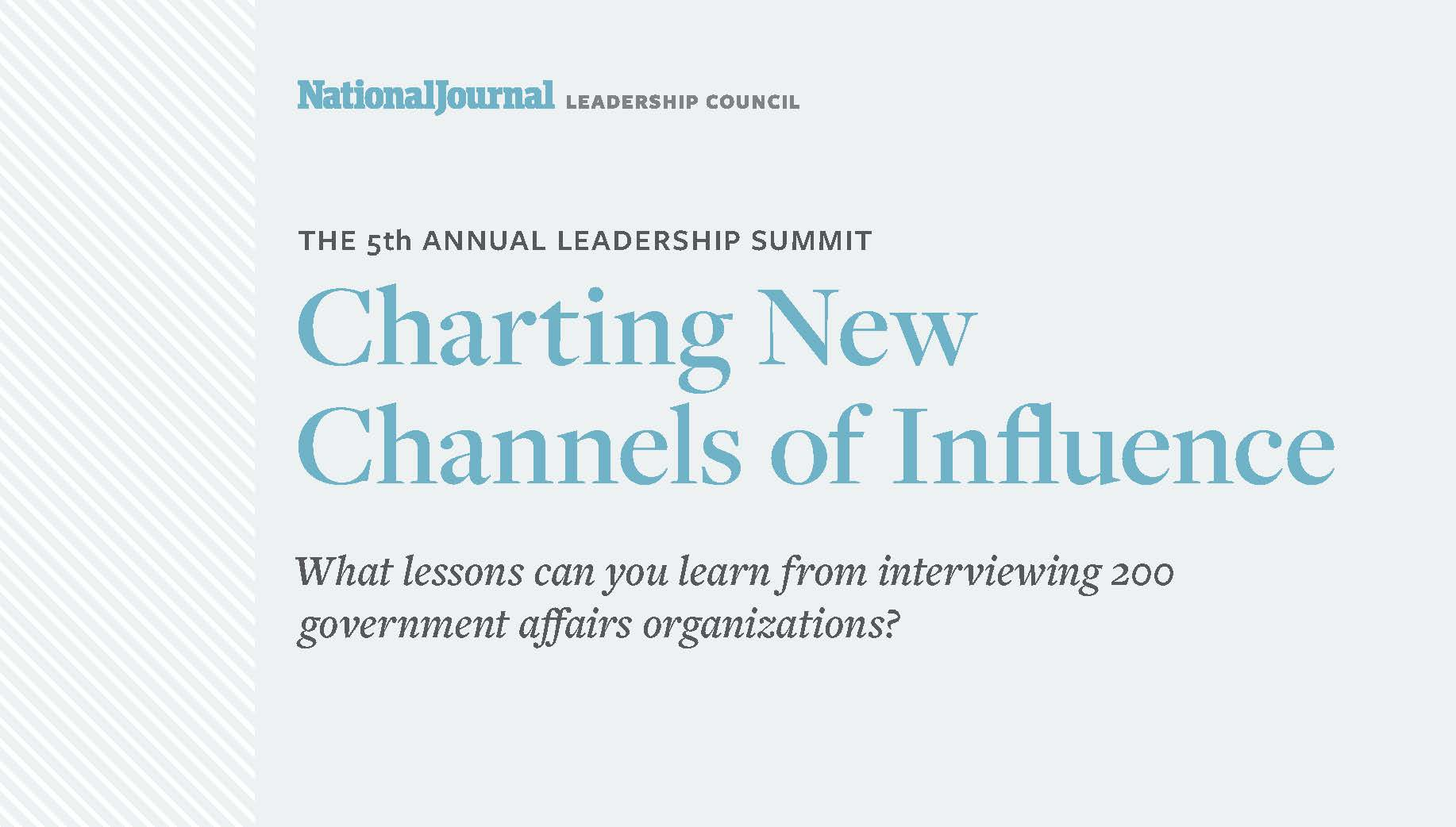 Charting New Channels of Influence