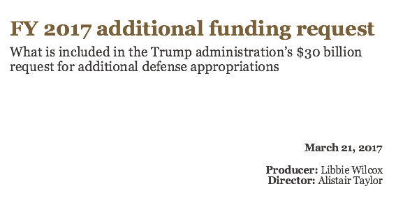 The Trump administration's $30 billion FY 2017 defense spending request